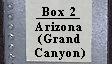 Box 2 Arizona (Grand Canyon)