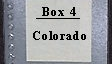 Box 4 Colorado