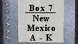 Box 7 New Mexico A-K