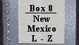 Box 8 New Mexico L-Z